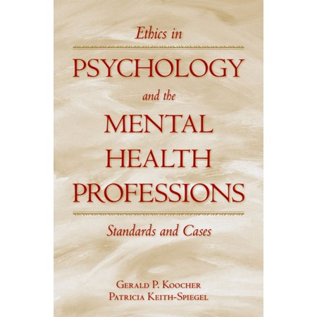 Ethics in Psychology and the Mental Health Professions -
