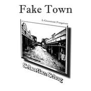 Fake Town: A Greentext Purgatory - eBook
