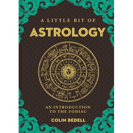 A Little Bit of Astrology : An Introduction to the (Gael Garcia Bernal A Little Bit Of Heaven)