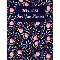 Floral Calendar: 2019-2023 Five Year Planner: Floral Cover. Calendar and Journal Planner. 60 Months Appointment Notebook. Time Management Planning. (Paperback)