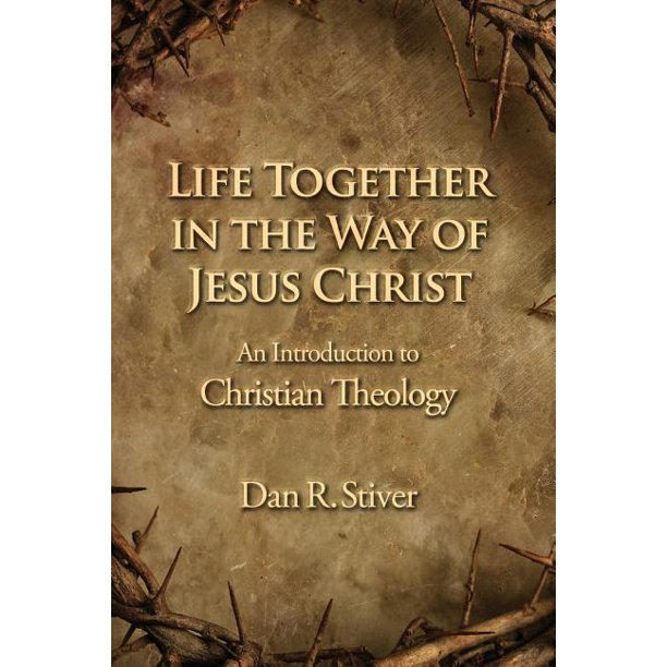 Life Together in the Way of Jesus Christ (Paperback)
