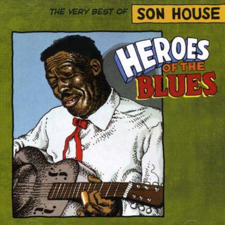 Heroes of the Blues: Very Best of (CD) (Remaster)