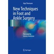 New Techniques in Foot and Ankle Surgery - eBook
