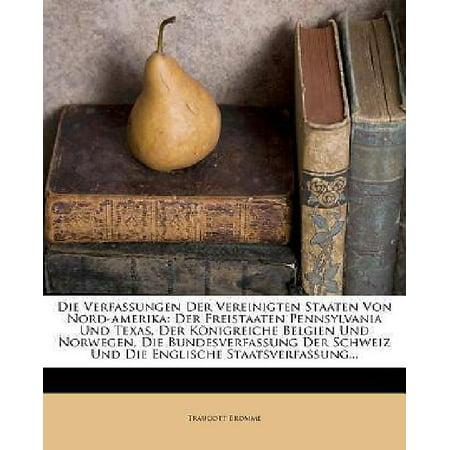 Die Verfassungen der Vereinigten Staaten von Nord-Amerika: der Freistaaten Pennsylvania und Texas, der Konigreiche Belgi - image 1 de 1