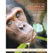 Exploring Biological Anthropology : The Essentials