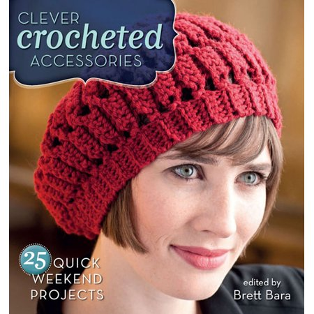 Quick Clever Halloween Ideas (Clever Crocheted Accessories : 25 Quick Weekend)