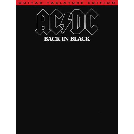 Ac Dc Back in Black: Back in Black : Guitar Tablature Edition by