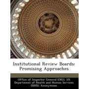 Institutional Review Boards : Promising Approaches