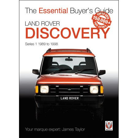Land Rover Discovery Series 1 1989 to 1998 : Essential Buyer's