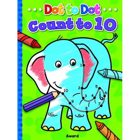 Dot To Dot Count To 10 And Colour Join The Dots To Complete The