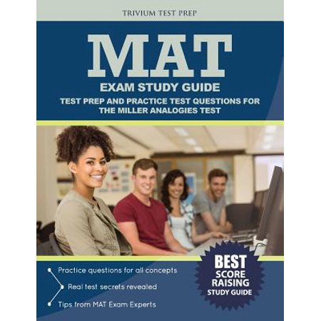 Mat Exam Study Guide : Test Prep and Practice Test Questions for the Miller Analogies Test