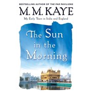 Sun in the Morning: My Early Years in India and England (Us) (Paperback)