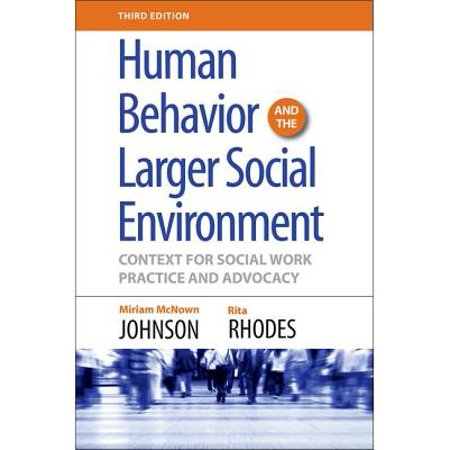 Human Behavior and the Larger Social Environment, Third Edition : Context for Social Work Practice and (Sharepoint Development Environment Best Practices)
