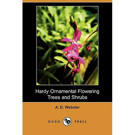 - Hardy Ornamental Flowering Trees and Shrubs (Dodo Press)