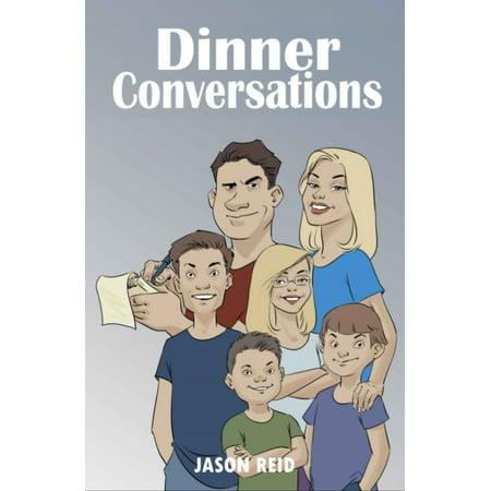 Dinner Conversation Starters - Dinner Conversations - eBook