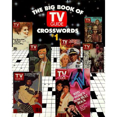 The Big Book of TV Guide Crosswords, #1 : Test Your TV IQ with More Than 250 Great Puzzles from TV (Tv Guide Magazine Subscription Best Price)