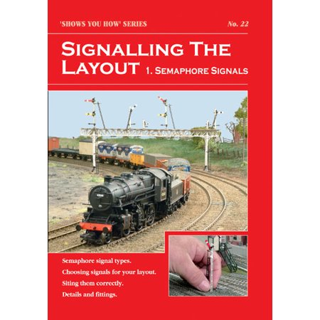 Layouts Part (Peco SYH22 All Scales Signalling The Layout Part 1 Semaphore)