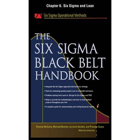 The Six Sigma Black Belt Handbook, Chapter 6 - Six Sigma and Lean - (Lean Six Sigma Master Black Belt Certification)