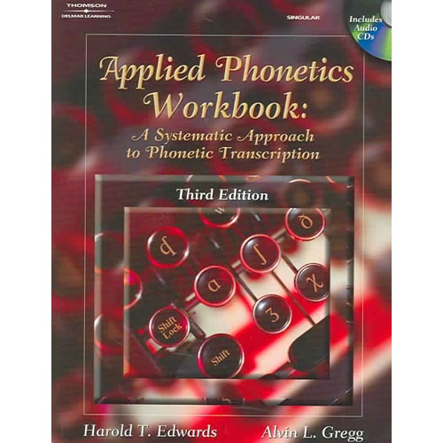 Applied Phonetics Workbook : A Systematic Approach to Phonetic Transcription