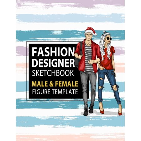 Fashion Designer Sketchbook Male Female Figure Template Large Male Female Croquis For Easily Sketching Your Fashion Design Styles And Building Your Portfolio Xmas Gift For Fashionista Paperback Walmart Com