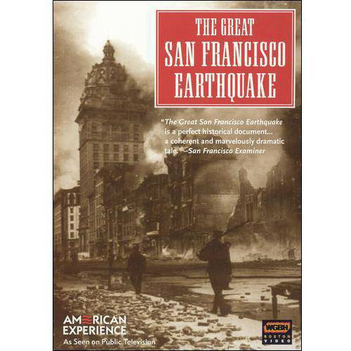 The American Experience: The Great San Francisco Earthquake