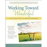 Working Toward Wonderful: A Toolbox for Self-Discovery and Growth (Paperback)