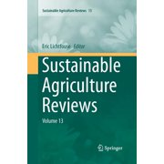 Sustainable Agriculture Reviews: Sustainable Agriculture Reviews: Volume 13 (Paperback)