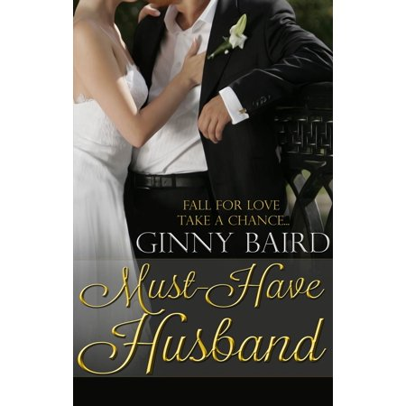 Must-Have Husband (Summer Grooms Series, Book 1) - eBook