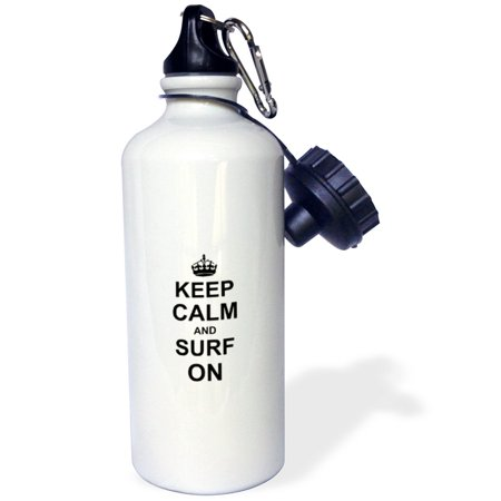 3dRose Keep Calm and Surf on - carry on surfing - hobby or professional Surfer gifts - fun funny humor, Sports Water Bottle, 21oz](Sports Gifts)