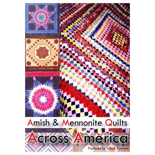 Amish and Mennonite Quilts across America (2008)