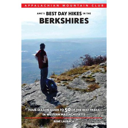 Amcs Best Day Hikes In The Berkshires  Four Season Guide To 50 Of The Best Trails In Western Massachusetts