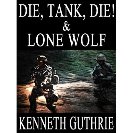 Din Tank (Die, Tank, Die! and Lone Wolf (Two Story Pack) - eBook )
