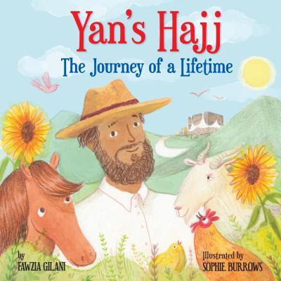 Yan's Hajj : The Journey of a Lifetime
