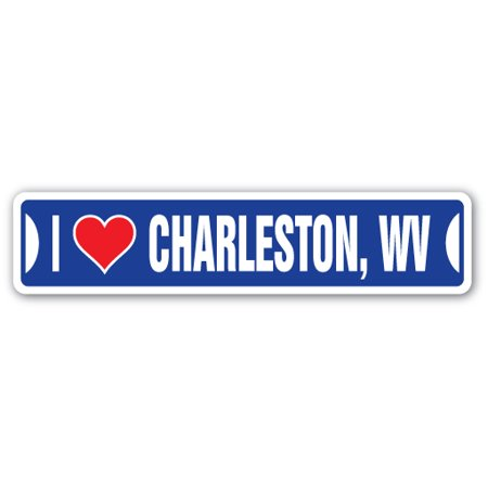 I LOVE CHARLESTON, WEST VIRGINIA Street Sign wv city state us wall road décor - Party City Virginia