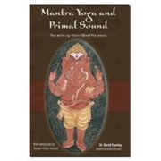 Mantra Yoga and the Primal Sound - eBook