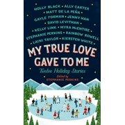 My True Love Gave to Me - eBook