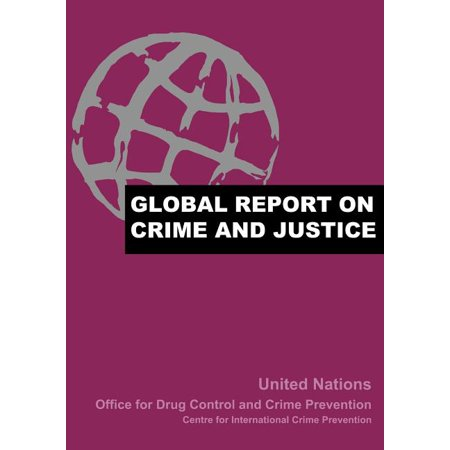Global Report on Crime and Justice (Paperback)