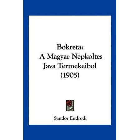 Bokreta: A Magyar Nepkoltes Java Termekeibol (1905) - image 1 of 1