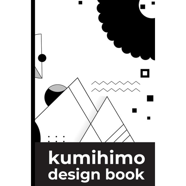 Kumihimo Design Book: Note and sketch your own kumihimo