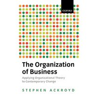 The Organization of Business in Modern Britain