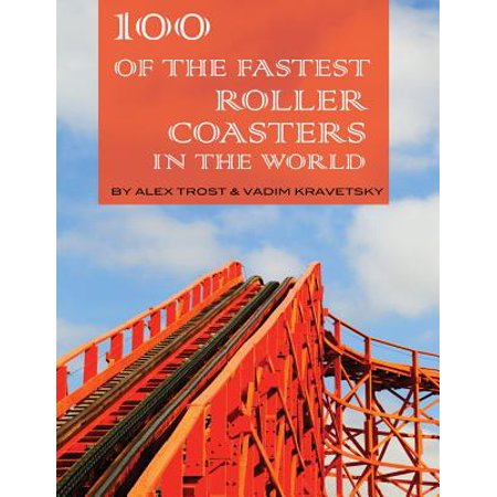 100 of the Fastest Roller Coasters in the World (Scariest Roller Coaster In The World 2016)