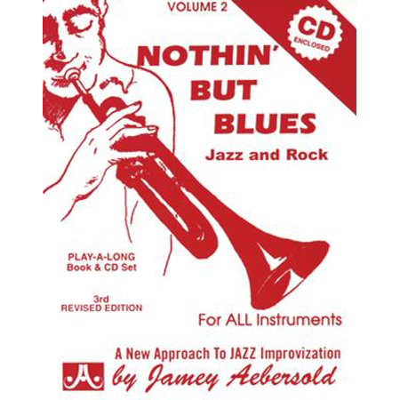 Jamey Aebersold Jazz -- Nothin' But Blues Jazz and Rock, Vol 2 : A New Approach to Jazz Improvisation, Book & CD - Jazz Rock Nice Halloween