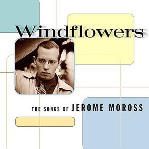 Windflowers: Songs Of Jerome Moross / Various