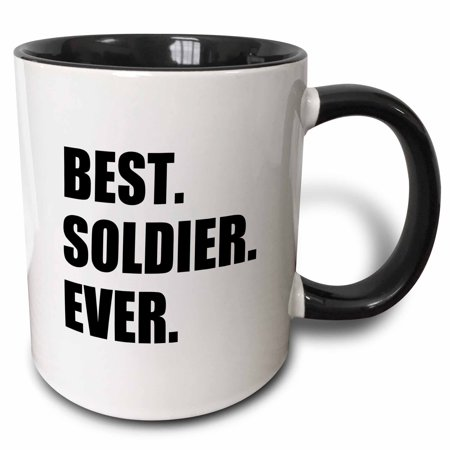 3dRose Best Soldier Ever - fun job pride gift for worlds greatest army guy - Two Tone Black Mug,