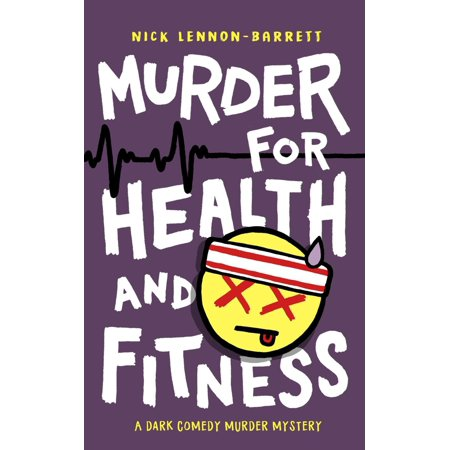 Murder for Health and Fitness - eBook