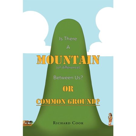 Is There a Mountain of Difference between Us or 'Common Ground'? -