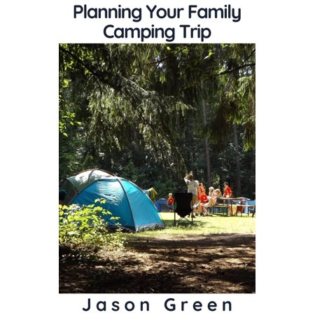 Planning Your Family Camping Trip - eBook