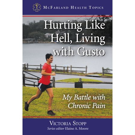 Hurting Like Hell, Living with Gusto - eBook