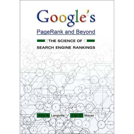 Googles Pagerank And Beyond  The Science Of Search Engine Rankings