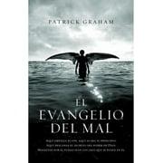 El evangelio del mal (Spanish Edition)